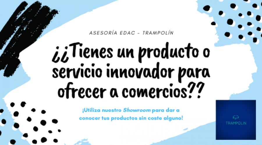 ¿te gustaría dar a conocer tu producto o servicio? ¿Buscas un showroom?